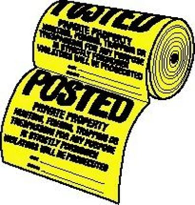 Picture of Hy-Ko TSR-100 12x12 Tyvek Posted Sign 100/Roll