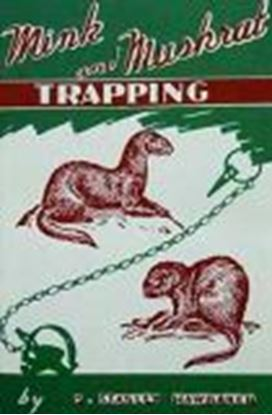 Picture of Mink & Muskrat Trapping